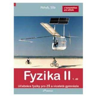 Roman Kubínek, Robert Weinlich: Fyzika II 1. díl cena od 129 Kč