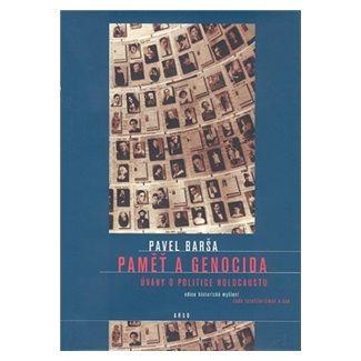 Pavel Barša: Paměť a genocida cena od 205 Kč