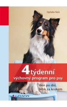 Ophelia Nick: 4týdenní výchovný program pro psy cena od 162 Kč