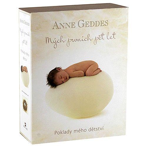 Anne Geddes: Mých prvních pět let Poklady mého dětství cena od 396 Kč