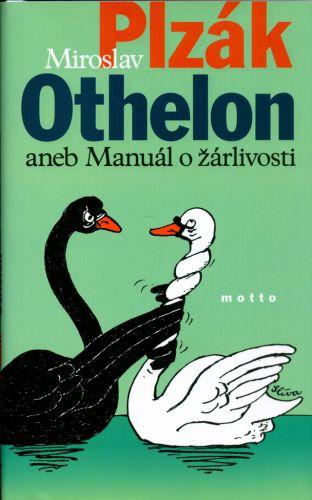 Miroslav Plzák: Othelon aneb manuál o žárlivosti cena od 119 Kč