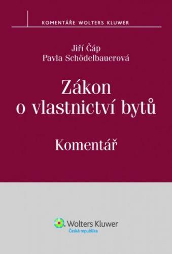 Jiří Čáp, Pavla Schödelbauerová: Zákon o vlastnictví bytů cena od 618 Kč