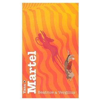 Yann Martel: Beatrice a Vergili cena od 164 Kč