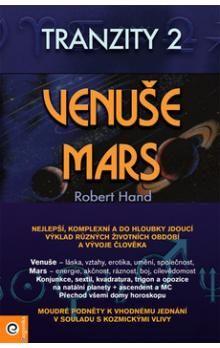 Robert Hand: Venuše a Mars. Tranzity 2 cena od 122 Kč