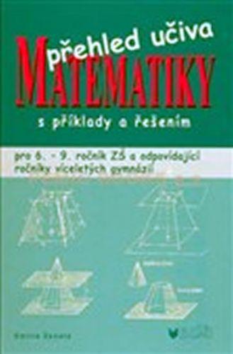 Emilie Ženatá: Přehled učiva matematiky s příklady a řešením cena od 259 Kč