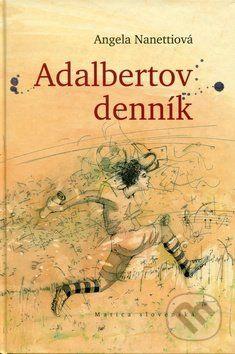 Angela Nanetti: Adalbertov denník cena od 89 Kč