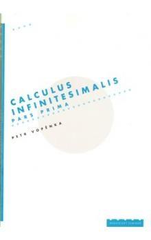Petr Vopěnka: Calculus infinitesimalis. Pars prima cena od 113 Kč