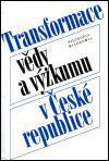 Filosofia Transformace vědy a výzkumu v České republice cena od 183 Kč