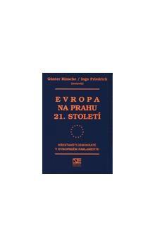 Ingo Friedrich, Günter Rinsche: Evropa na prahu 21. století cena od 165 Kč