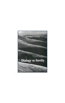 Stanislaw Vincenz: Dialogy se Sověty cena od 24 Kč