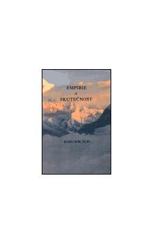 Bohumír Šejn: Empirie a skutečnost cena od 113 Kč
