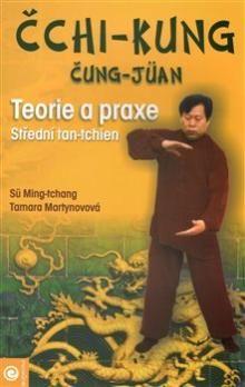 Tamara Martynovová, Sü Ming-tchang: Čchi-kung čung-jüan - teorie a praxe, střední tan-tchien cena od 180 Kč