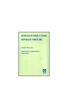 Stanislav Balík: Komunální volby v České republice v roce 2002 cena od 87 Kč