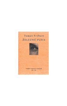 Tomáš Frýbert: Železné plíce cena od 116 Kč
