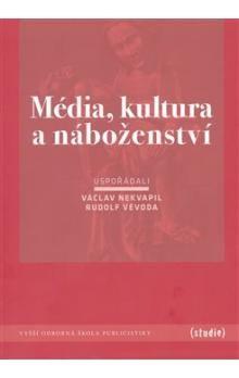 kol.: Média, kultura a náboženství cena od 164 Kč