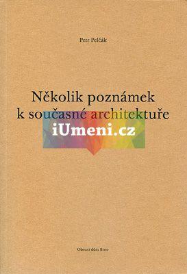 Obecní dům Brno Několik poznámek k současné architektuře cena od 199 Kč