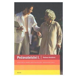 Radana Kroutilová Nováková: Pečovatelství I. - učební text cena od 111 Kč