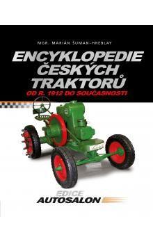 Marián Šuman-Hreblay: Encyklopedie českých traktorů cena od 325 Kč