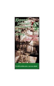 Hugh Johnson: Kapesní průvodce světovými víny 2004 cena od 242 Kč
