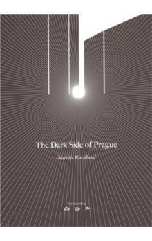 Natálie Kocábová: The Dark Side of Prague cena od 137 Kč
