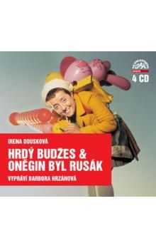 Irena Dousková: Hrdý Budžes & Oněgin byl Rusák cena od 331 Kč