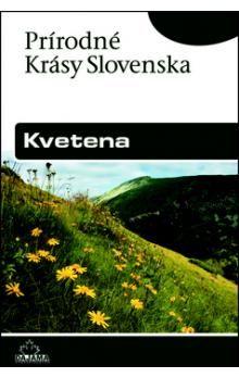 Jaroslav Košťál: Kvetena - Prírodné krásy slovenska cena od 188 Kč