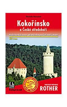 Novotná Daniela: Kokořínsko a České středohoří cena od 172 Kč