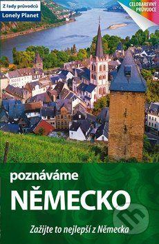 Poznáváme: Německo - Lonely Planet cena od 389 Kč