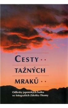 Zdeněk Thoma: Cesty tažných mraků cena od 102 Kč
