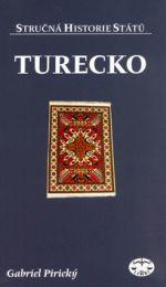 Gabriel Pirický: Turecko - Stručná historie států (E-KNIHA) cena od 49 Kč