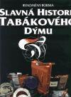 Forma Slavná historie tabákového dýmu cena od 553 Kč