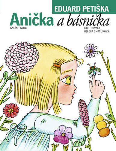 Eduard Petiška: Anička a básnička cena od 199 Kč