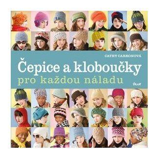 Cathy Carron: Čepice a kloboučky pro každou náladu cena od 159 Kč