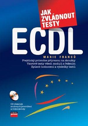 COMPUTER PRESS Jak zvládnout testy ECDL cena od 158 Kč