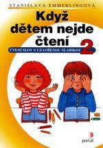 Stanislava Emmerlingová: Když dětem nejde čtení 2 cena od 107 Kč