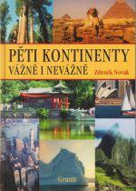 Zdeněk Novák: Pěti kontinenty vážně i nevážně cena od 176 Kč