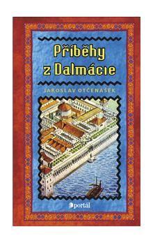 PORTÁL Příběhy z Dalmácie cena od 165 Kč