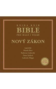 CD Bible pro malé i velké - Nový zákon - 2CD cena od 135 Kč