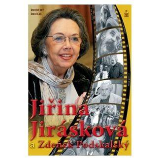 Robert Rohál: Jiřina Jirásková a Zdeněk Podskalský cena od 103 Kč