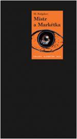 Michail Bulgakov: Mistr a Markétka cena od 229 Kč
