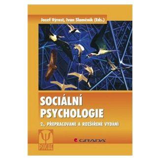 Ivan Slaměník, Jozef Výrost: Sociální psychologie cena od 399 Kč