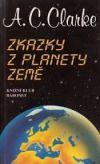 Arthur Charles Clarke: Zkazky z planety Země - 2. vydání cena od 206 Kč