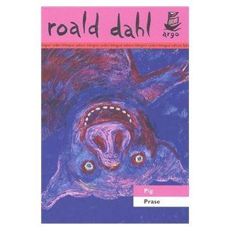 Roald Dahl: Prase Pig cena od 122 Kč