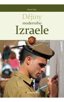 Marek Čejka: Dějiny moderního Izraele cena od 327 Kč