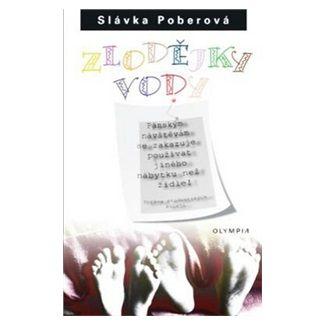 Slávka Poberová: Zlodějky vody - 3. vydání cena od 60 Kč