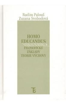 Radim Palouš: Homo educandus. cena od 120 Kč