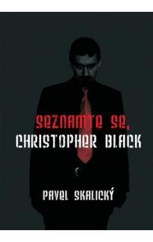 Pavel Skalický: Seznamte se, Christopher Black cena od 102 Kč