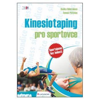 Radka Doležalová: Kinesiotaping pro sportovce - sportujeme bez bolesti cena od 141 Kč
