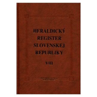 Peter Kartous, Ladislav Vrteľ: Heraldický register Slovenskej Republiky VIII cena od 339 Kč