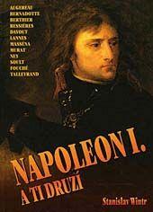 Wintr Stanislav: Napoleon I.a ti druzí cena od 172 Kč